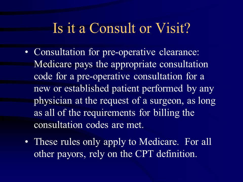 Is it a Consult or Visit.