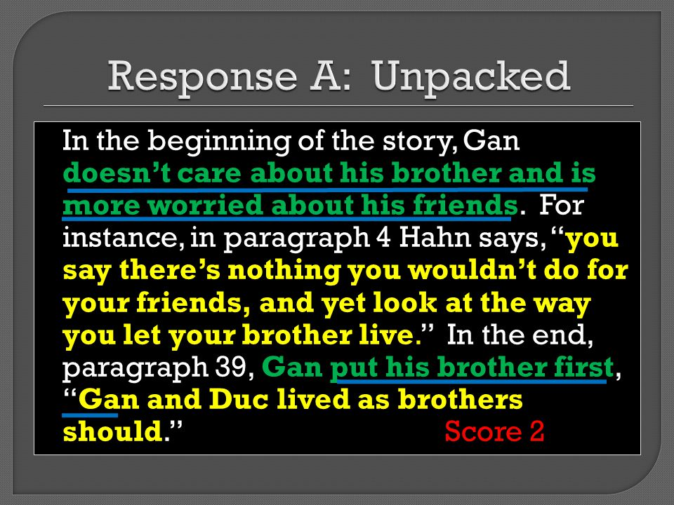 At the beginning of the story, Gan is someone who acts unwisely, ignoring Duc, his brother and Hahn, his wife.