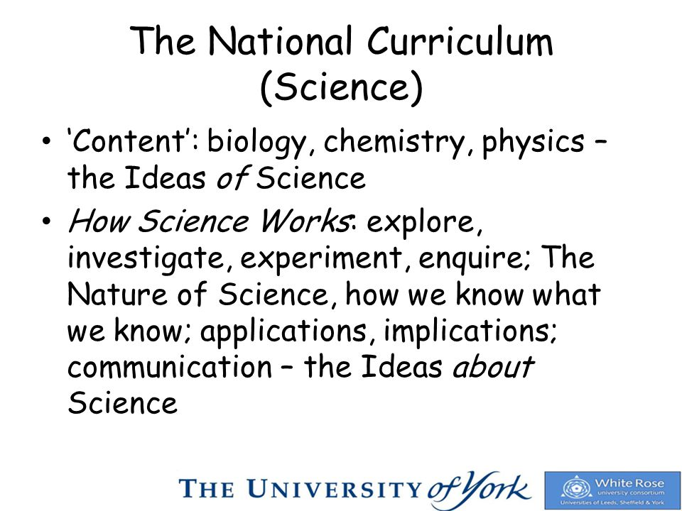 2004 National Curriculum for Science: new curriculum for Key Stage 4 (KS4, ages 14-16); for first teaching from September 2006; new emphasis on How Science Works; less prescriptive for biology, chemistry and physics