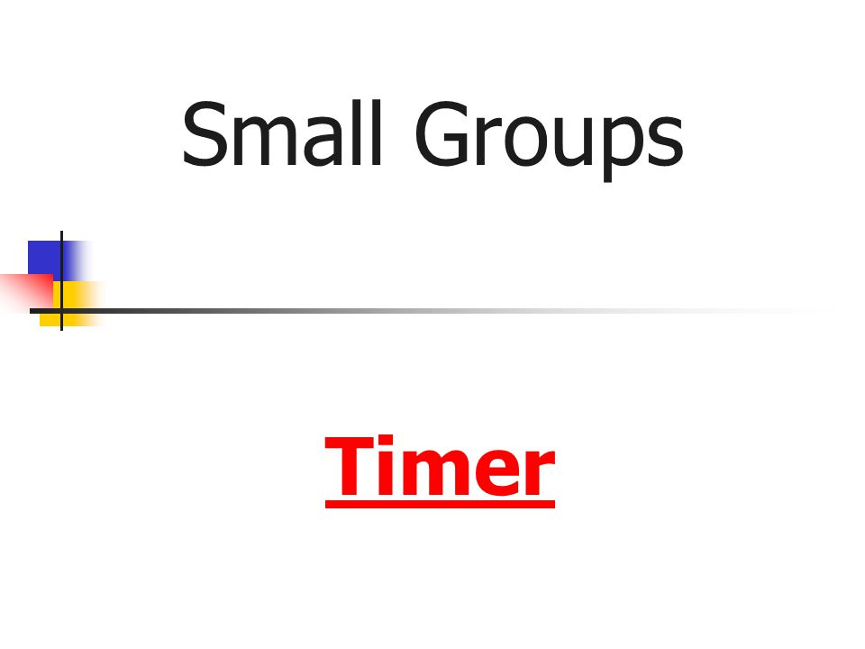 Small Groups Timer