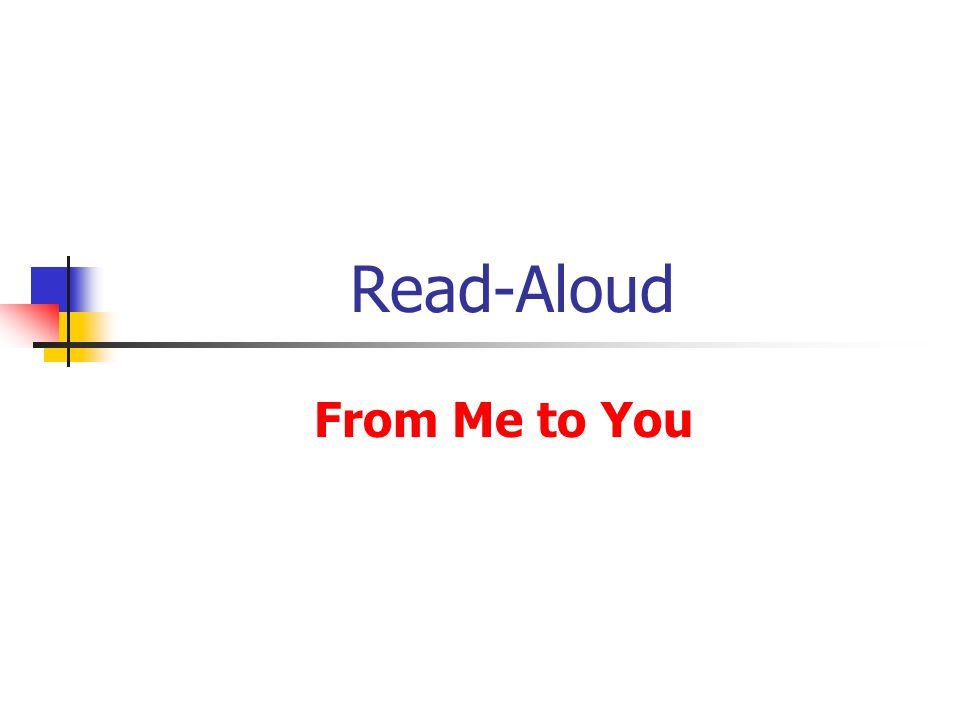 Read-Aloud From Me to You