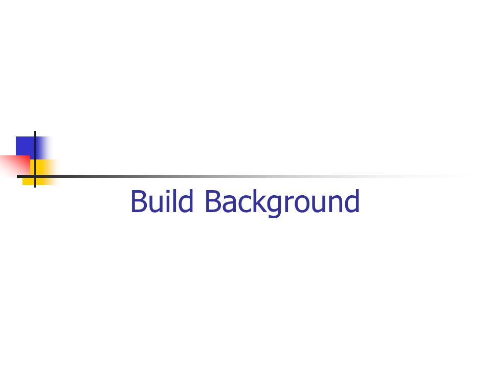 Build Background