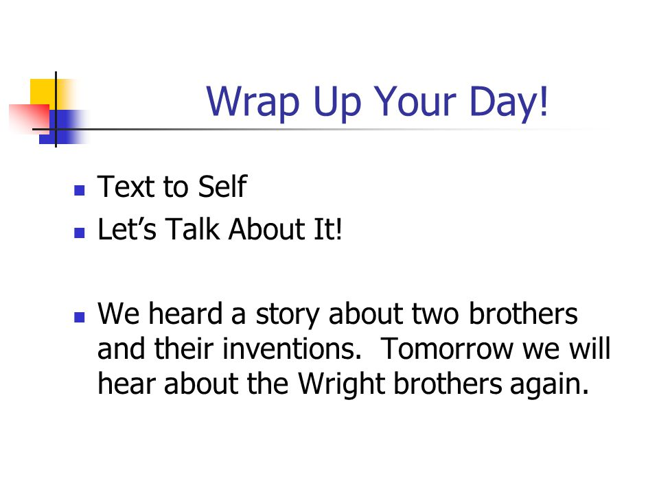 Wrap Up Your Day. Text to Self Let's Talk About It.