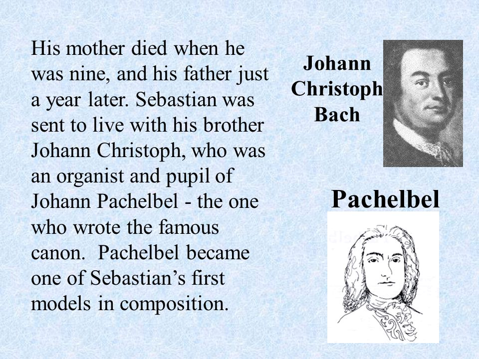 It was soon decided that Bach would enroll in a special choir school for poor children ...with nothing to live on, but possessing good voices. Bach qualified on all counts.