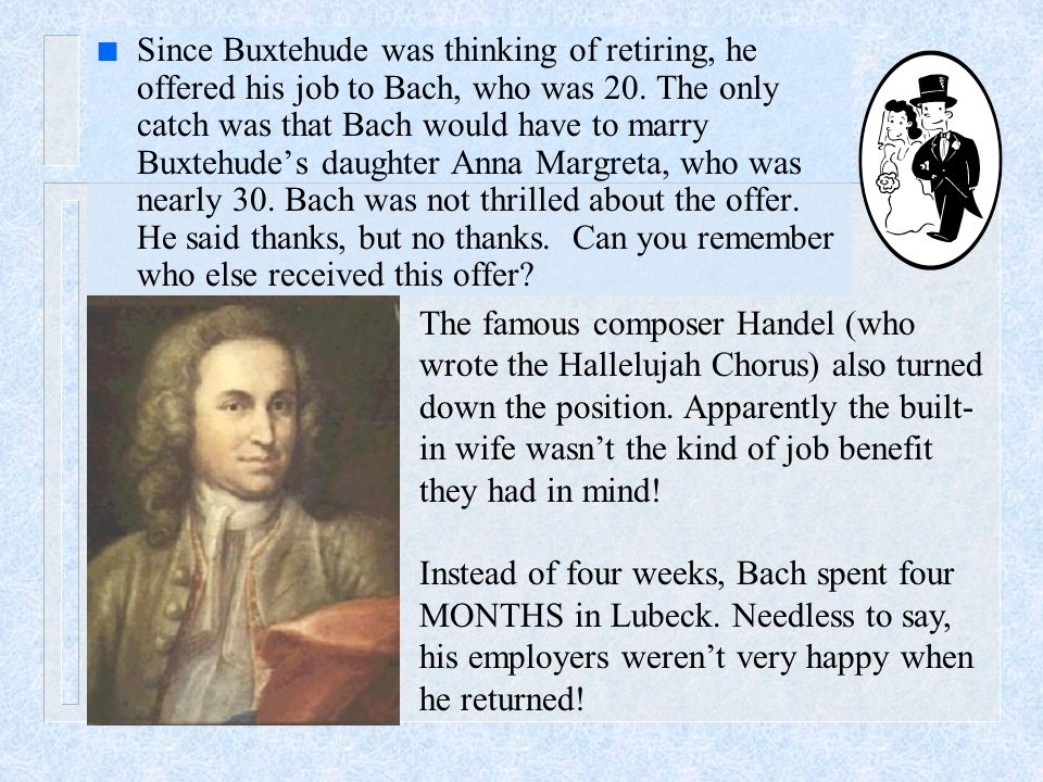 n Bach's hectic schedule resulted in him writing 300 cantatas (about one per week), the b- minor mass, and the St.