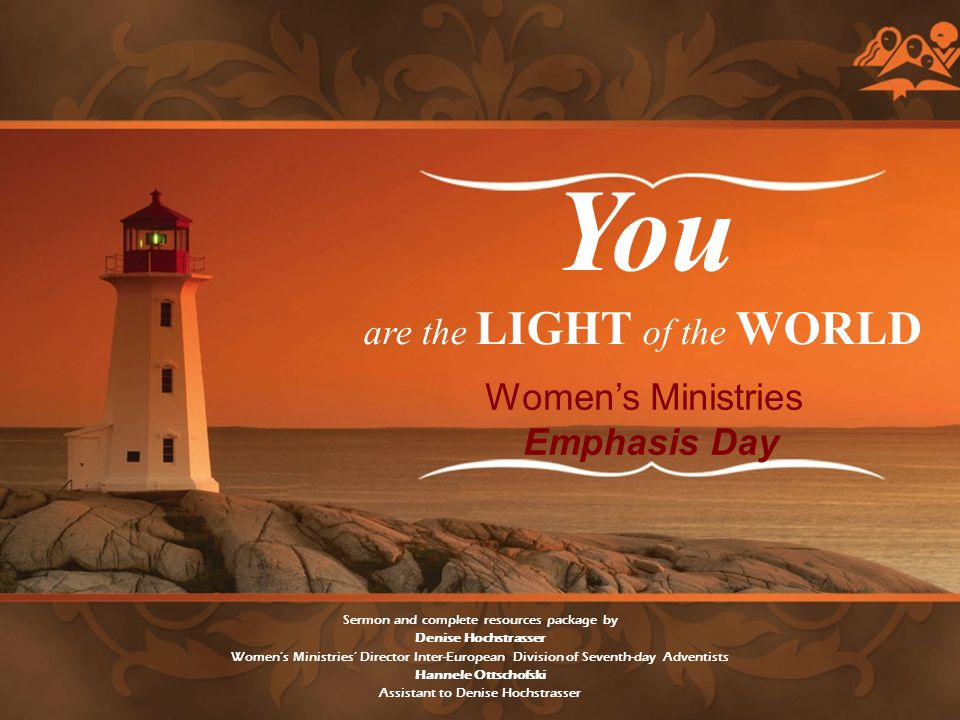 are the light of the world You