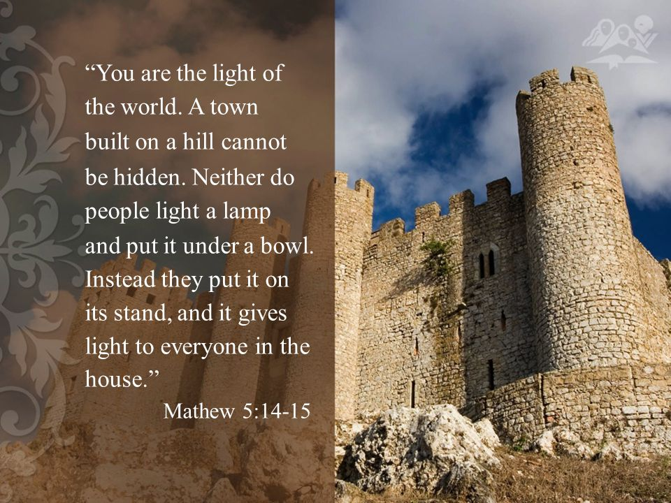 Jesus said both I am the light of the world and You are the light of the world. (Mat.