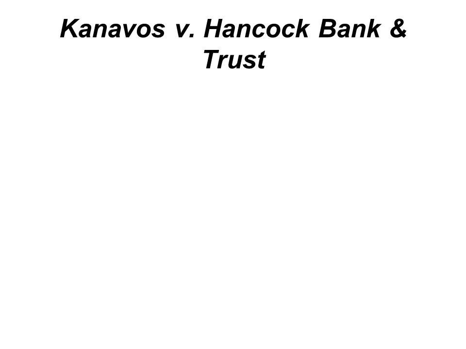Kanavos v. Hancock Bank & Trust