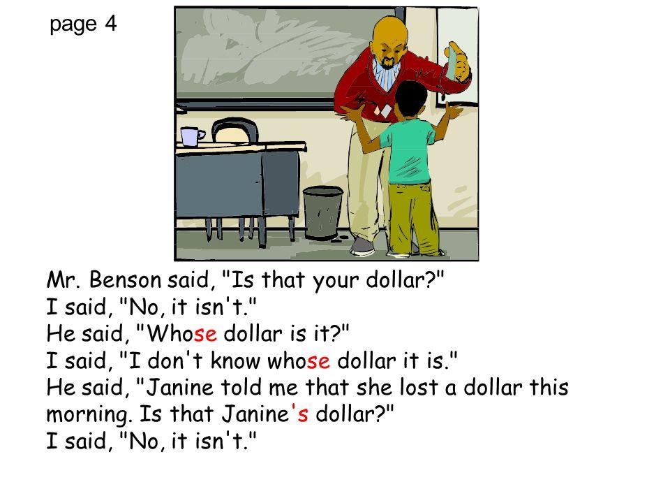 page 4 Mr. Benson said,