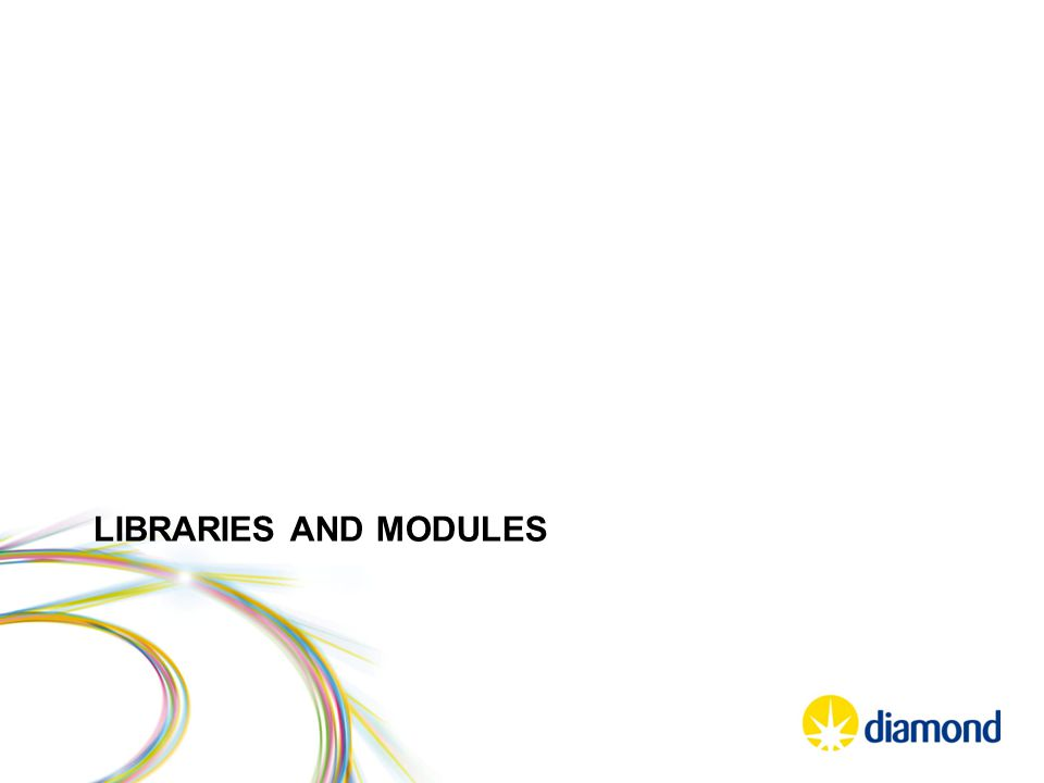 LIBRARIES AND MODULES