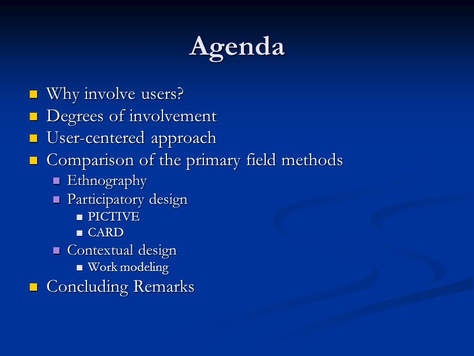 Agenda Why involve users. Why involve users.