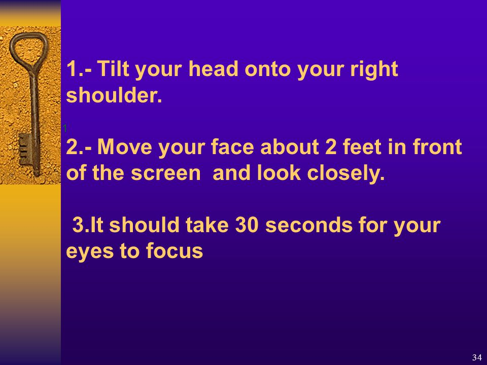34 1 1.- Tilt your head onto your right shoulder.
