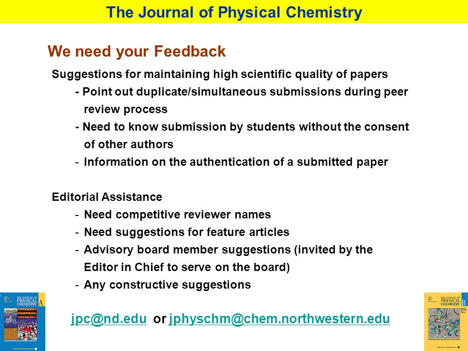 We need your Feedback The Journal of Physical Chemistry Suggestions for maintaining high scientific quality of papers - Point out duplicate/simultaneo