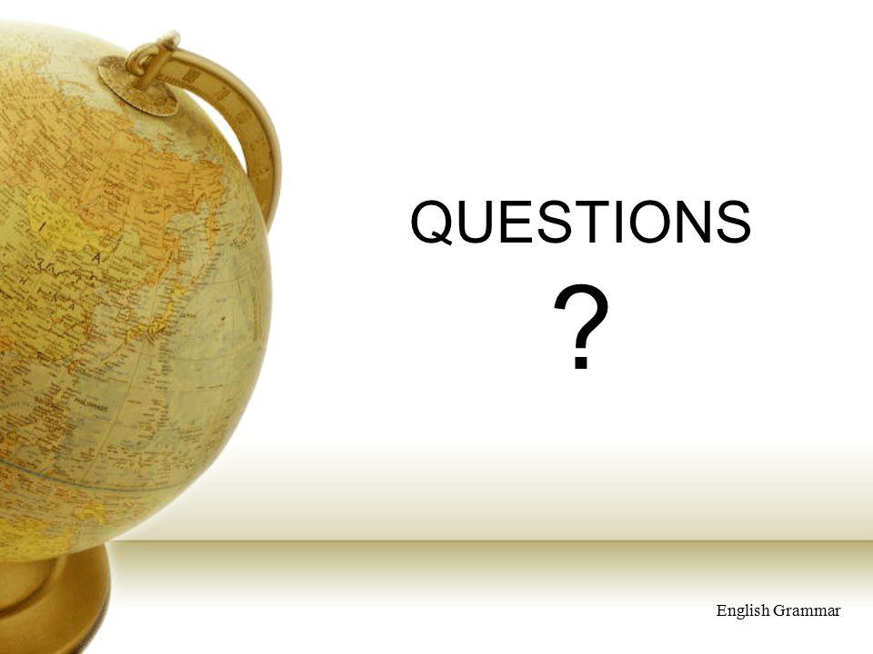 QUESTIONS English Grammar