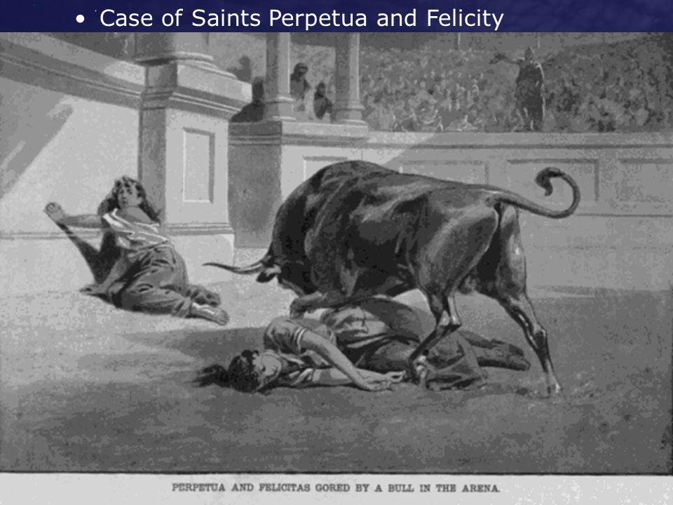 Case of Saints Perpetua and Felicity