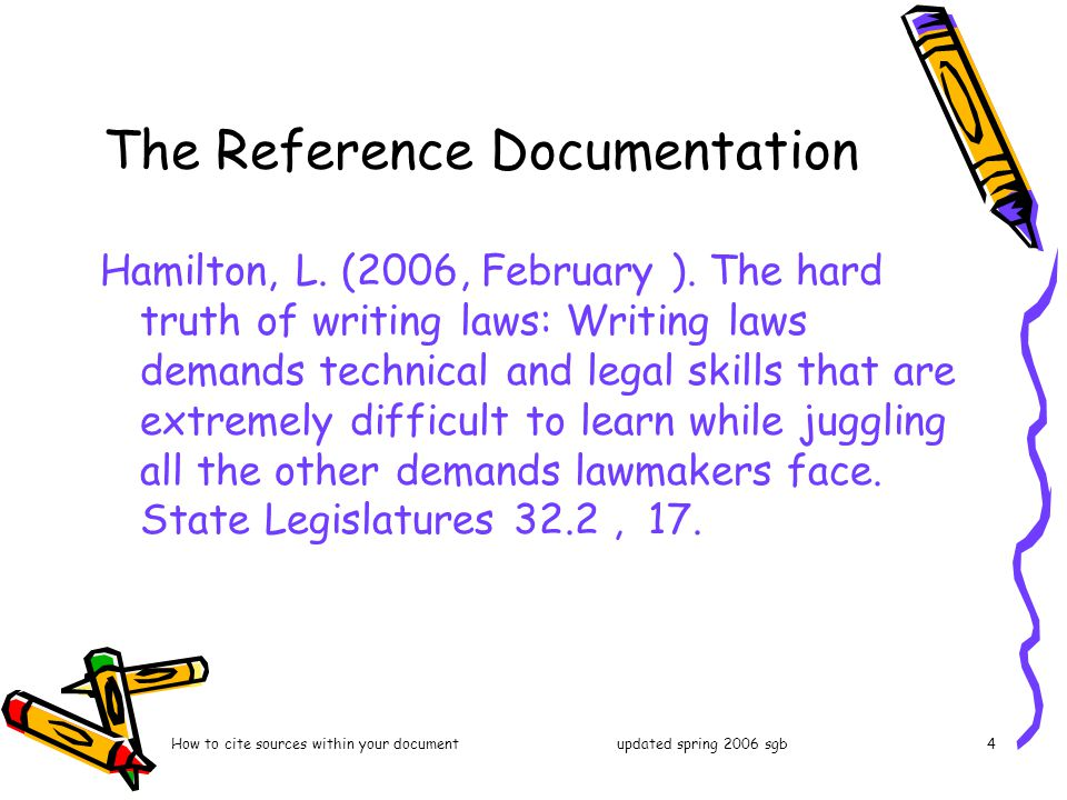 How to cite sources within your documentupdated spring 2006 sgb4 The Reference Documentation Hamilton, L.