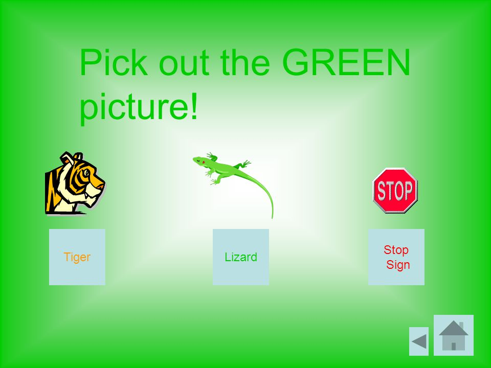 Pick out the GREEN picture! LizardTiger Stop Sign