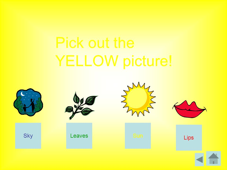 Pick out the YELLOW picture! SkyLeaves Lips Sun