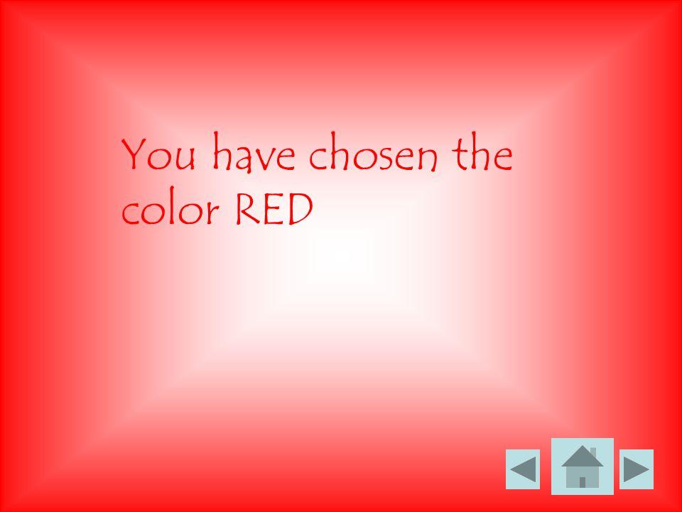 You Have Chosen The Color BLUE!