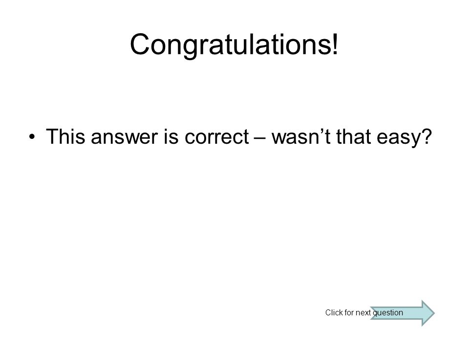 Congratulations.This answer is correct.