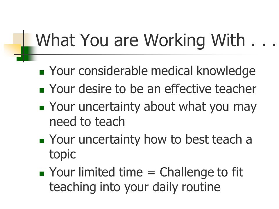 What You are Working With...