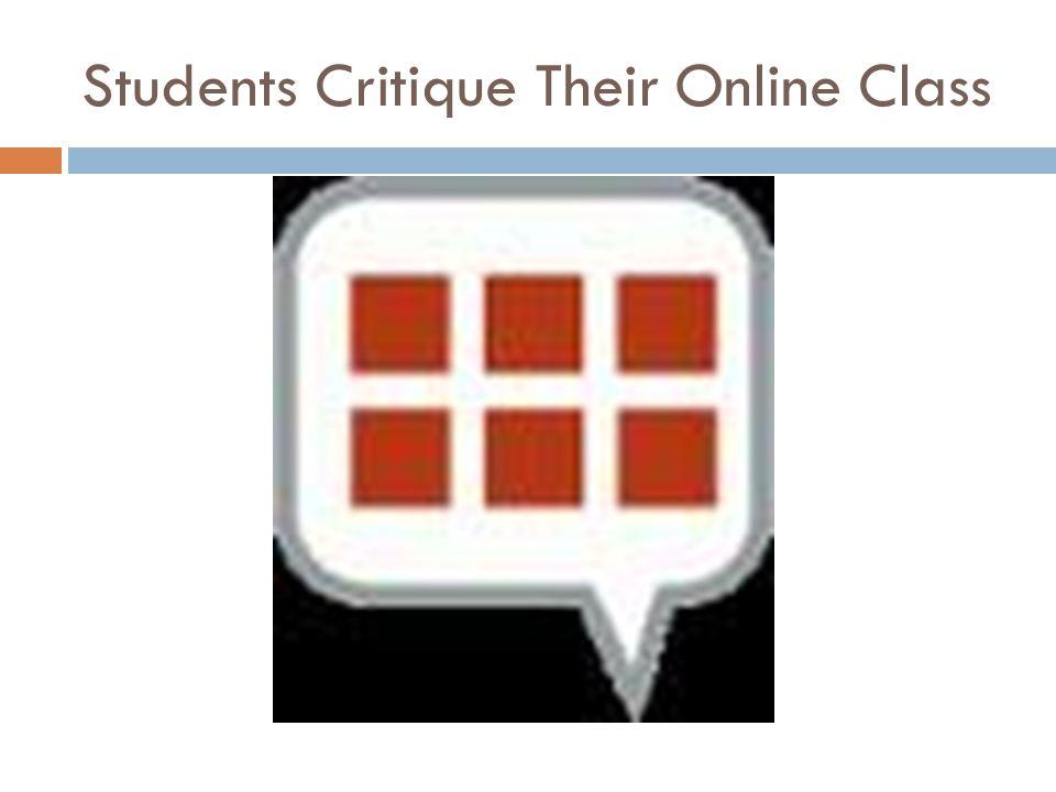 Students Critique Their Online Class