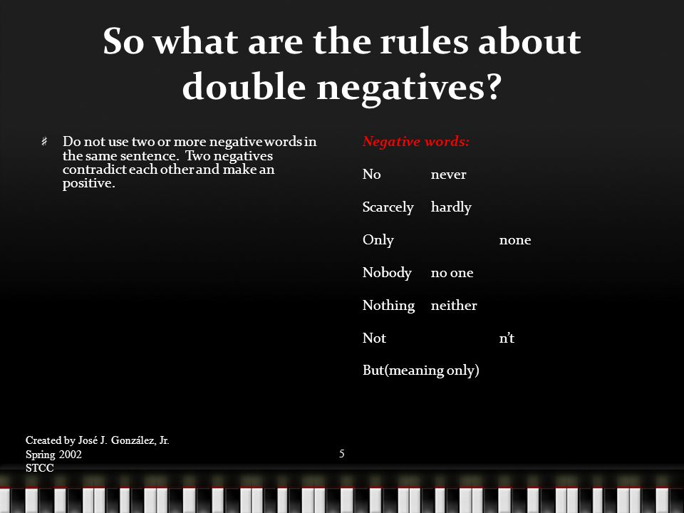 So what are the rules about double negatives.