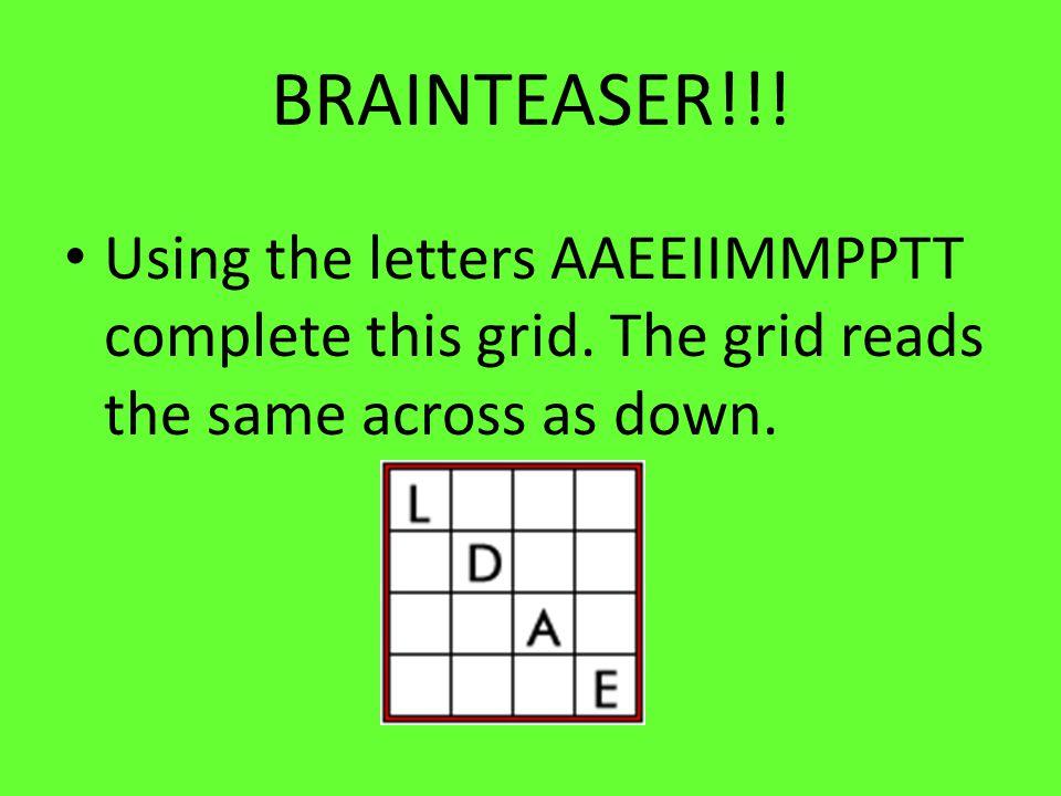 BRAINTEASER!!. Using the letters AAEEIIMMPPTT complete this grid.