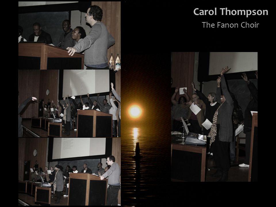 Carol Thompson The Fanon Choir