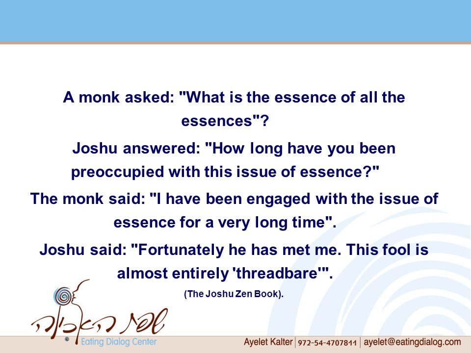 A monk asked: What is the essence of all the essences .