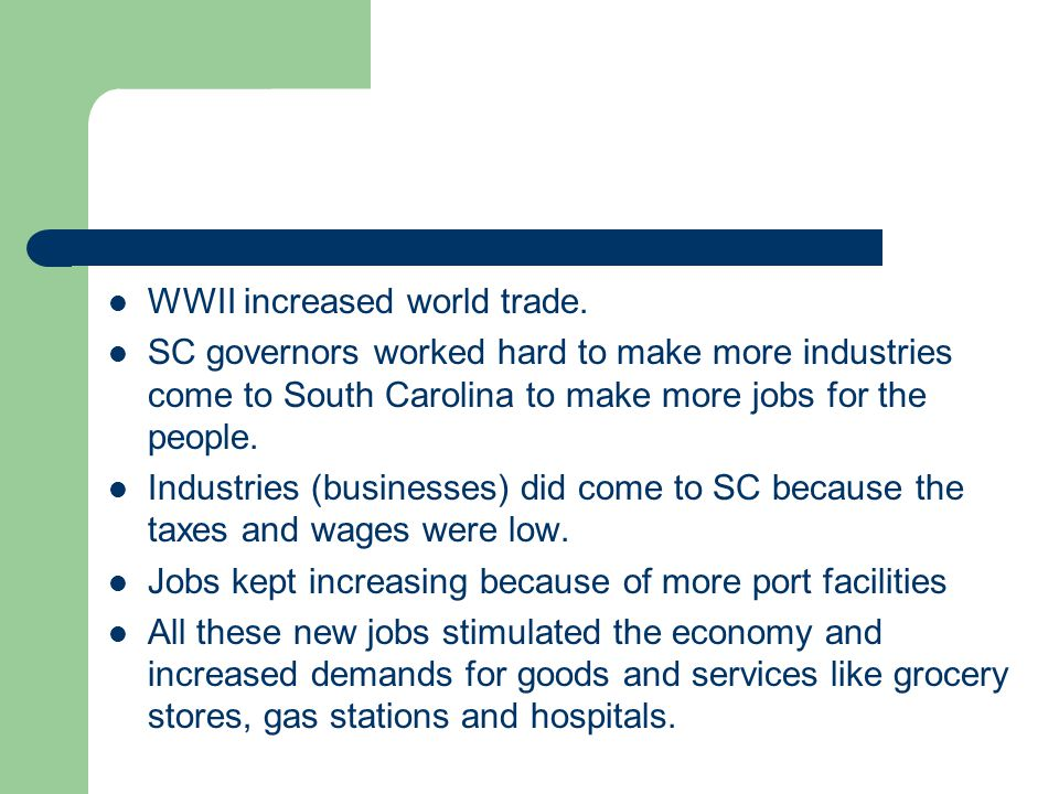 WWII increased world trade.