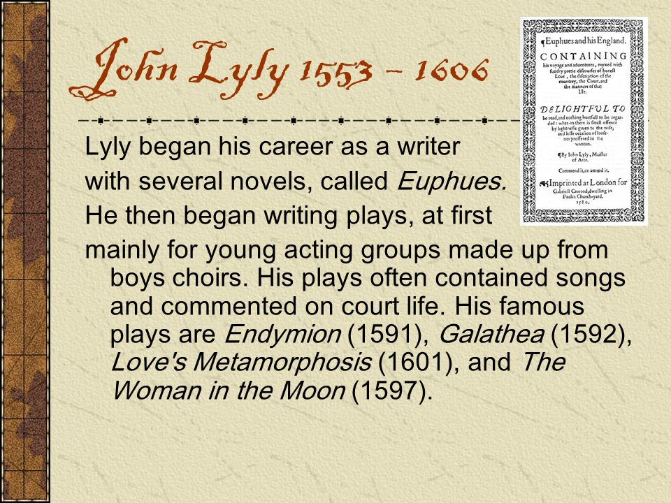 Thomas Kyd 1558 – 1594 Kyd was well educated and shared a room with the other famous Elizabethan writer Marlowe.