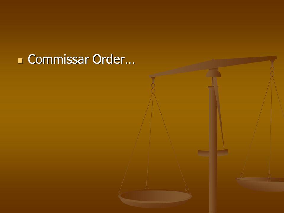 Commissar Order… Commissar Order…