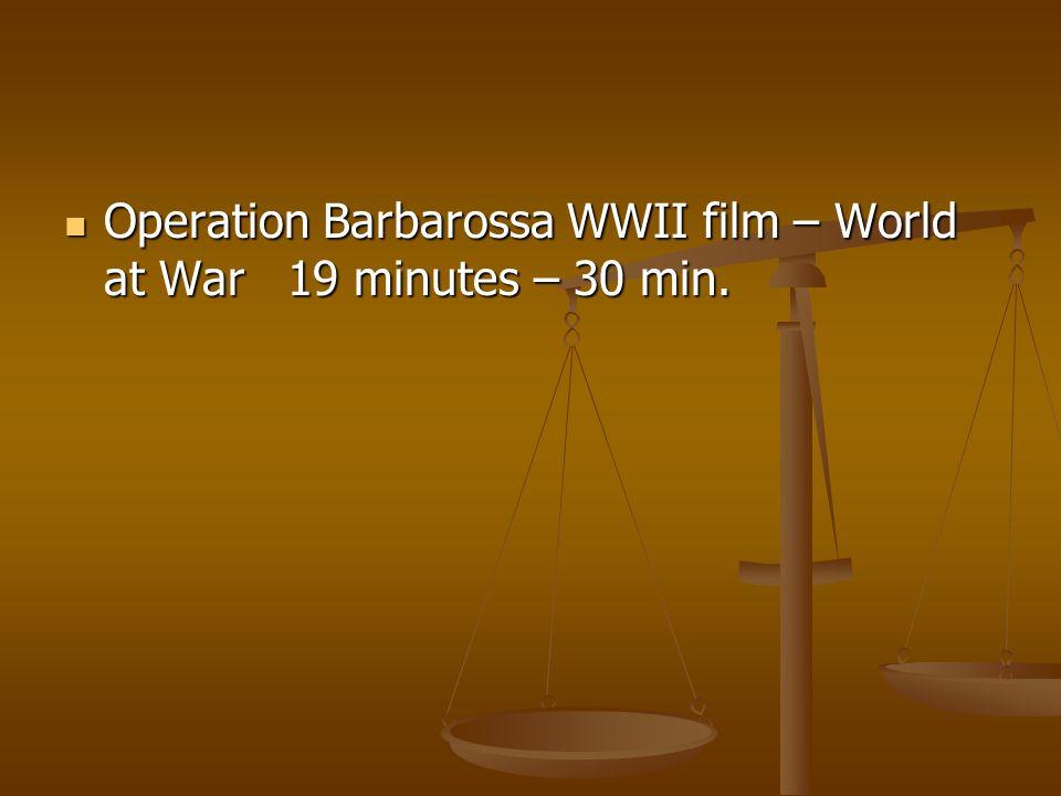 Operation Barbarossa WWII film – World at War 19 minutes – 30 min.