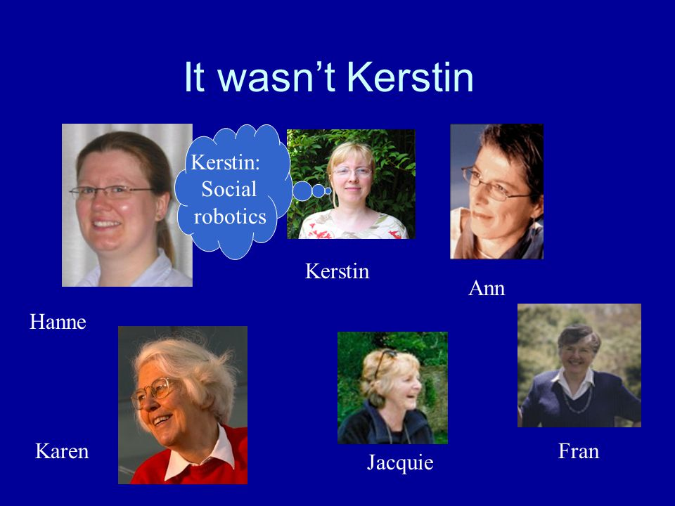 Which of these Computer Scientists worked for NASA Karen Hanne Kerstin Jacquie Fran Ann