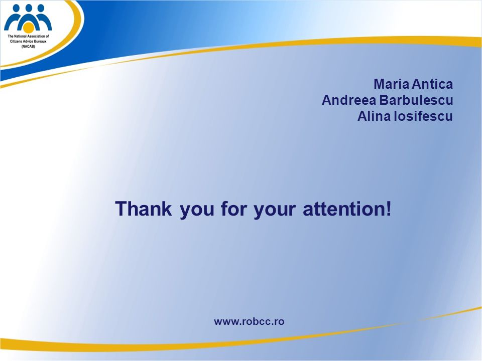 35 www.robcc.ro Maria Antica Andreea Barbulescu Alina Iosifescu Thank you for your attention!