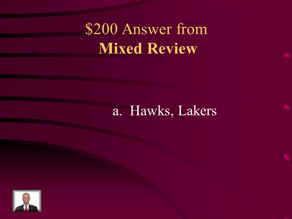 $200 Question from Mixed Review What is the compound subject of the sentence above? a.Hawks, Lakers b.Lakers, Philips Arena c.Hawks, playing d.Philips