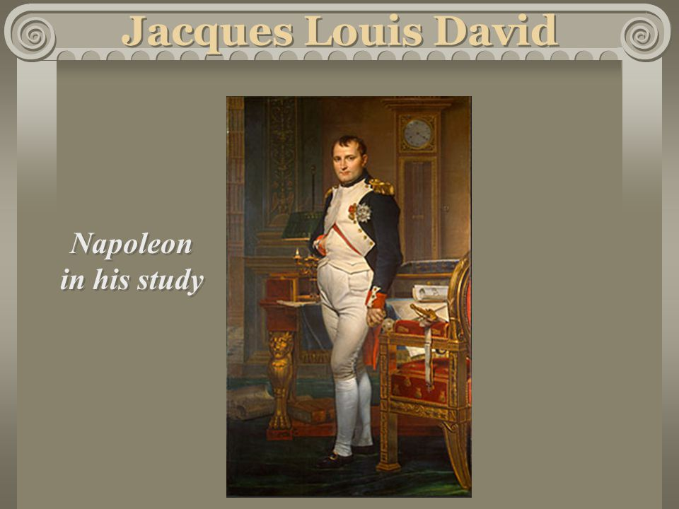 Jacques Louis David Napoleon in his study Napoleon in his study