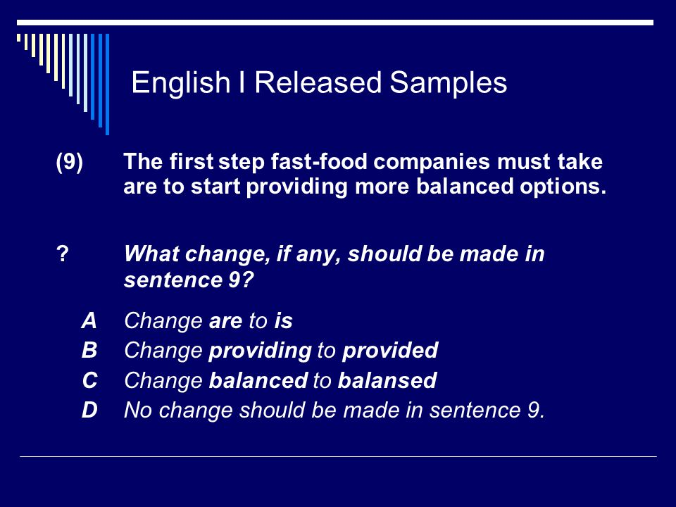 English I Released Samples (9) The first step fast-food companies must take are to start providing more balanced options.