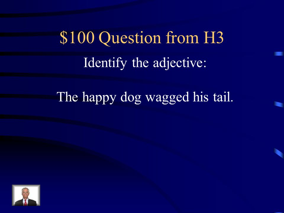 $500 Answer from H2 No, the verb tense is incorrect. Correct answer: James or Stewart likes to eat chocolate, but I can't remember which one does.