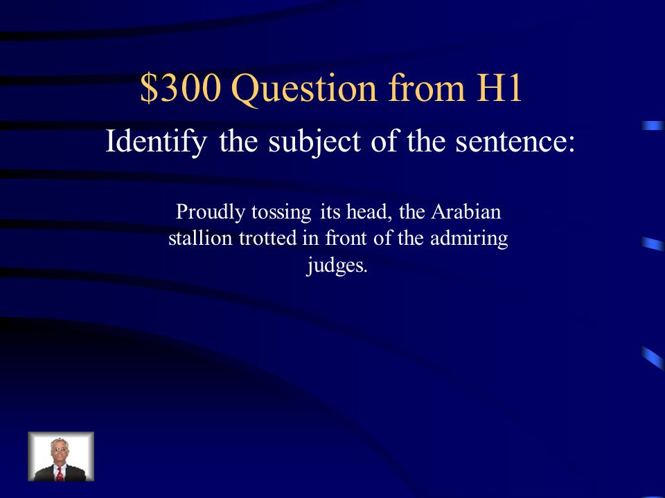 $300 Question from H4 Is this sentence correct.