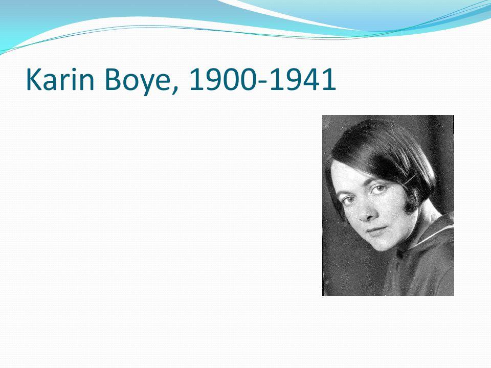 Karin Boye, 1900-1941