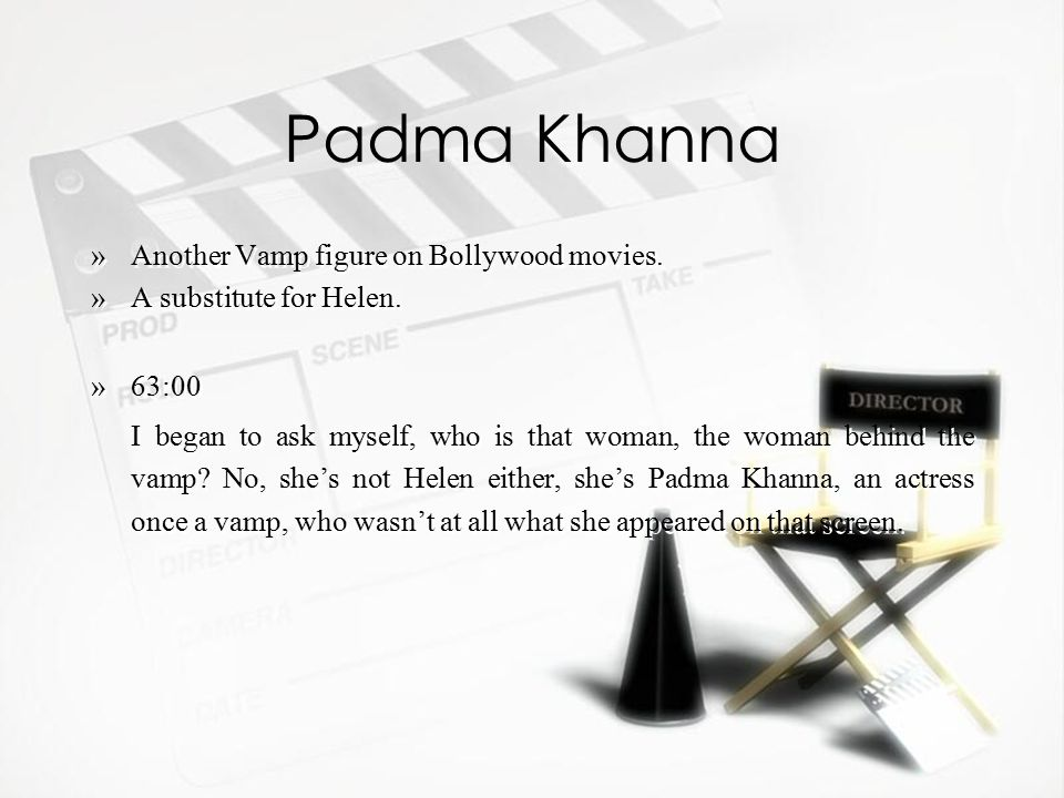 Padma Khanna »Another Vamp figure on Bollywood movies.