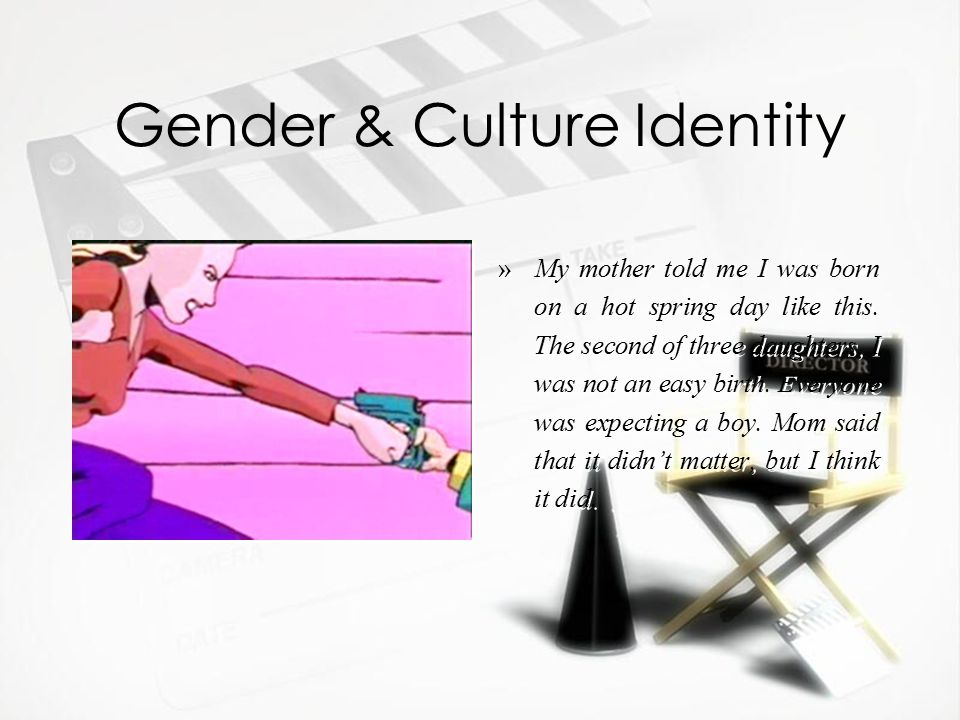 Gender & Culture Identity »My mother told me I was born on a hot spring day like this.