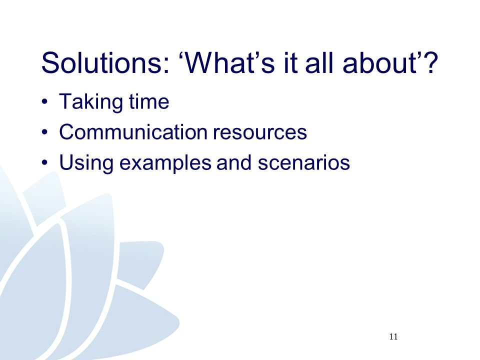 11 Solutions: 'What's it all about'.