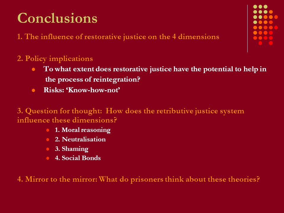 Conclusions 1. The influence of restorative justice on the 4 dimensions 2.