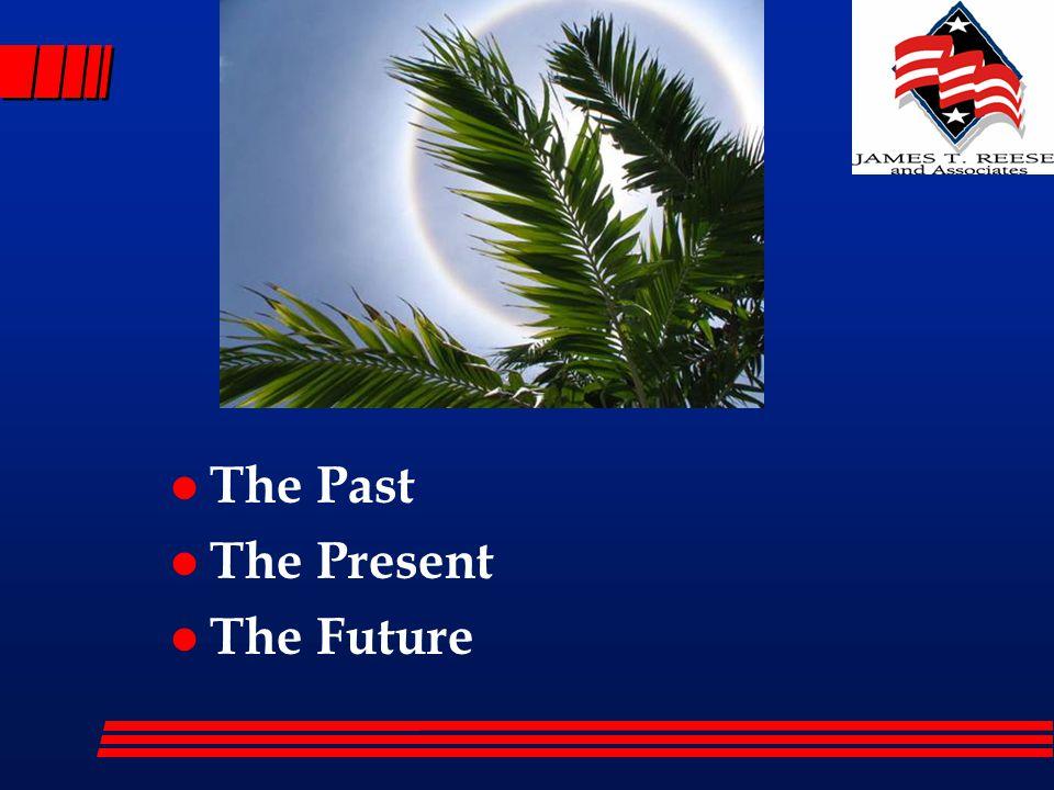 l The Past l The Present l The Future