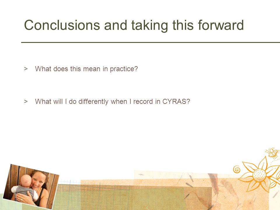 Conclusions and taking this forward >What does this mean in practice.