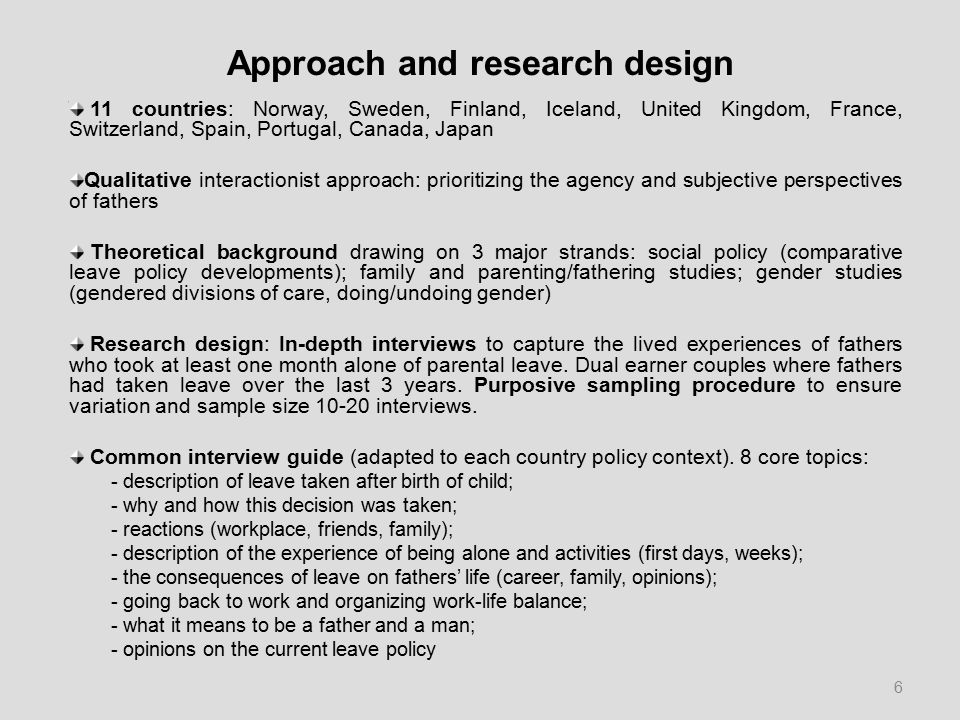 Approach and research design 11 countries: Norway, Sweden, Finland, Iceland, United Kingdom, France, Switzerland, Spain, Portugal, Canada, Japan Quali