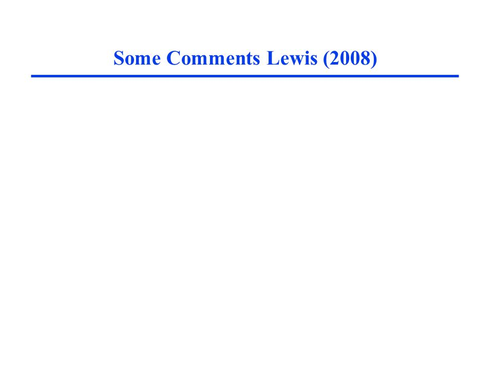 Some Comments Lewis (2008)
